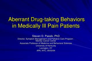 Aberrant Drug-taking Behaviors in Medically Ill Pain Patients
