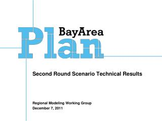 Second Round Scenario Technical Results