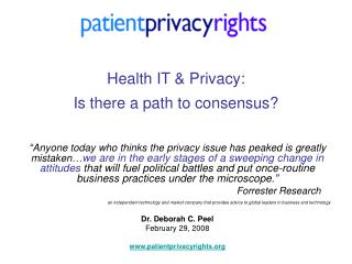 Health IT  Privacy:  Is there a path to consensus