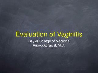 evaluation of vaginitis