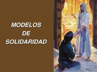 MODELOS DE SOLIDARIDAD