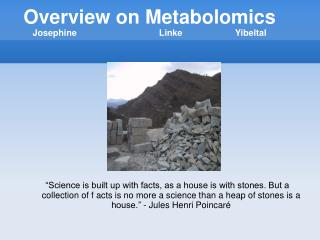 Overview on Metabolomics Josephine    Linke   Yibeltal