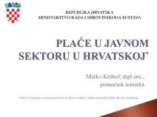 PLACE U JAVNOM SEKTORU U HRVATSKOJ