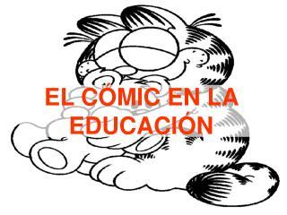 EL C MIC EN LA EDUCACI N
