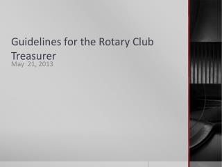 Guidelines for the Rotary Club Treasurer