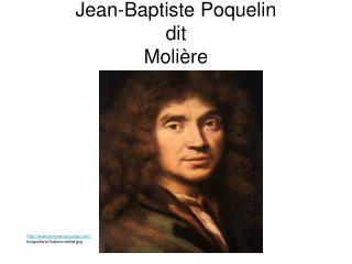 Jean-Baptiste Poquelin dit Moli re