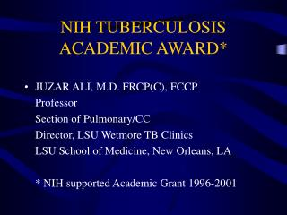 NIH TUBERCULOSIS ACADEMIC AWARD