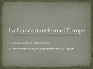 La France transforme l Europe