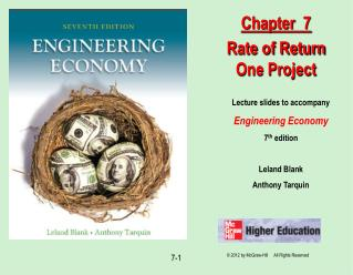 Lecture slides to accompany Engineering Economy 7th edition  Leland Blank Anthony Tarquin