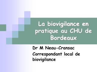 La biovigilance en pratique au CHU de Bordeaux