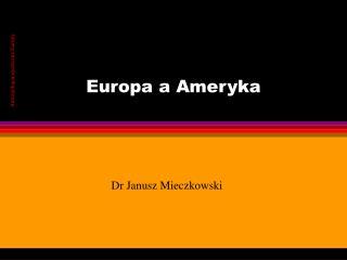 Europa a Ameryka