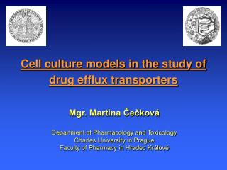 Cell culture models in the study of drug efflux transporters