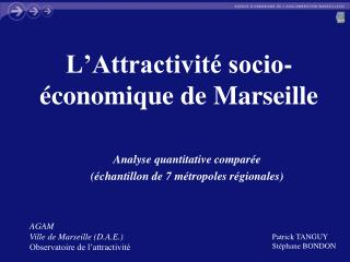 L Attractivit  socio- conomique de Marseille