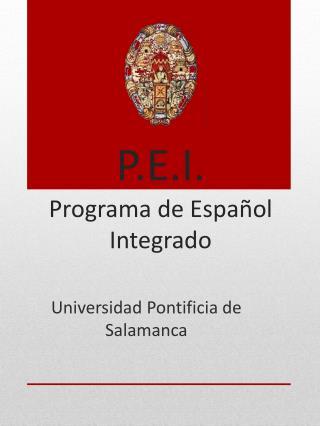 P.E.I. Programa de Espa ol Integrado