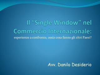 Il  Single Window  nel Commercio Internazionale: