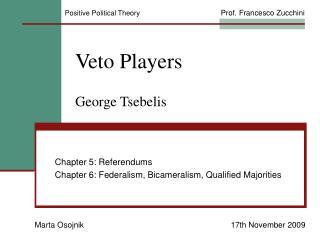 Veto Players  George Tsebelis