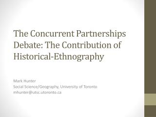The Concurrent Partnerships Debate: The Contribution of Historical-Ethnography