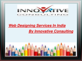 Web Designing Services In India By Innovative Consulting