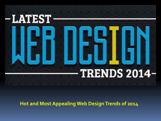 Hot and Most Appealing Trends of Web Design for 2014