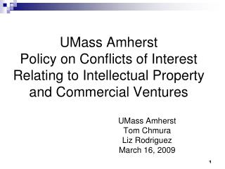 UMass Amherst Policy on Conflicts of Interest Relating to Intellectual Property and Commercial Ventures