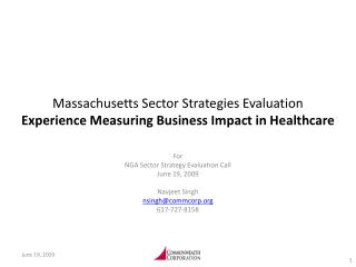 Massachusetts Sector Strategies Evaluation Experience Measuring Business Impact in Healthcare