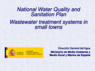 National Water Quality and Sanitation Plan Wastewater treatment systems in small towns