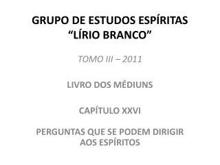 GRUPO DE ESTUDOS ESP RITAS  L RIO BRANCO