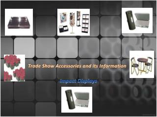 trade show accessories and its information