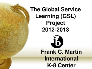 Frank C. Martin International  K-8 Center