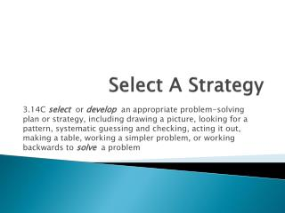 Select A Strategy