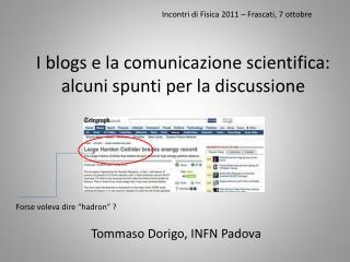 I blogs e la comunicazione scientifica:  alcuni spunti per la discussione