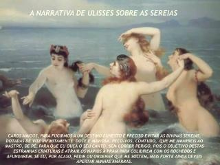 A NARRATIVA DE ULISSES SOBRE AS SEREIAS