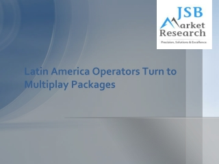 Latin America Operators Turn to Multiplay Packages and Bundl
