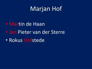 Marjan Hof