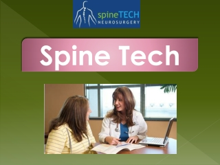 Spine Tech-Neurosurgery in Beaumont TX