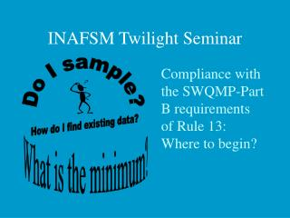 INAFSM Twilight Seminar