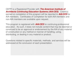 CEFPI is a Registered Provider with The American Institute of Architects Continuing Education Systems AIA