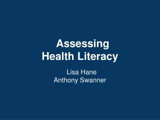 Assessing Health Literacy
