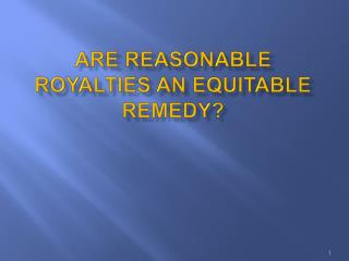 Are Reasonable Royalties An Equitable Remedy