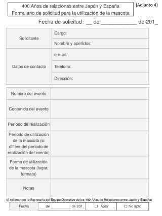 400 A os de relaciones entre Jap n y Espa a Formulario de solicitud para la utilizaci n de la mascota
