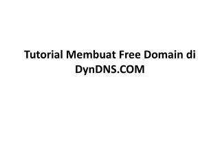 Tutorial Membuat Free Domain di DynDNS