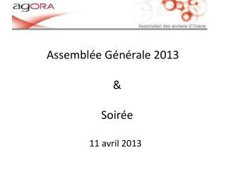 Assembl e G n rale 2013    Soir e
