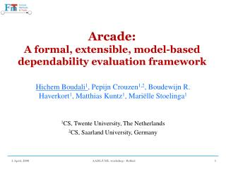 Arcade: A formal, extensible, model-based dependability evaluation framework