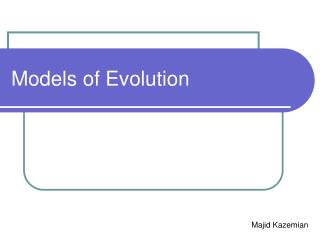 Models of Evolution