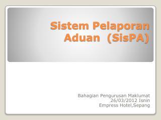 Sistem Pelaporan Aduan  SisPA