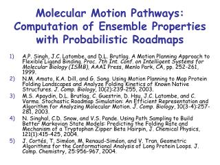 Molecular Motion Pathways:  Computation of Ensemble Properties with Probabilistic Roadmaps