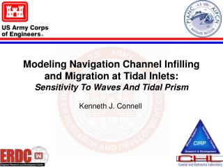 Modeling Navigation Channel Infilling and Migration at Tidal Inlets: