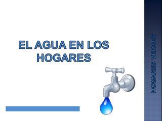 El agua en los hogares