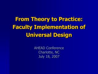 From Theory to Practice: Faculty Implementation of Universal Design