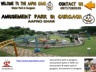 Amusement Park in Gurgaon Delhi NCR | Aapno Ghar